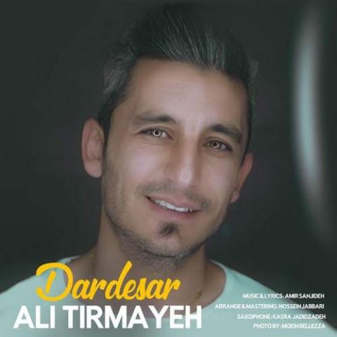 دانلود آهنگ جدید علی تیرمایه به نام دردسر